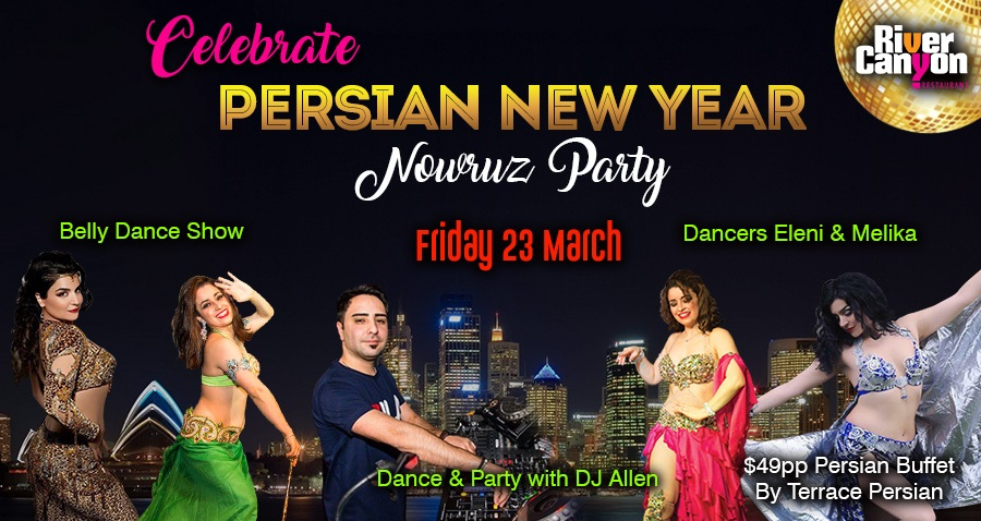 IRANIAN & PERSIAN Nowruz 2018 DINNER DANCE Party Belly Dance Show DJ Allen